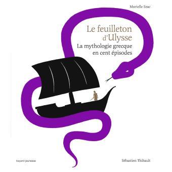 Le Feuilleton d'Ulysse de Murielle SZAC
