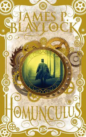 Homonculus de James P. Blaylock